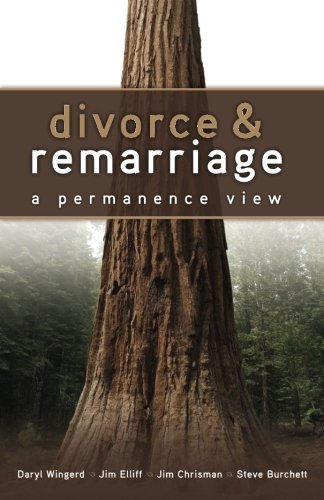 9780982096802: Divorce and Remarriage: : A Permanence View
