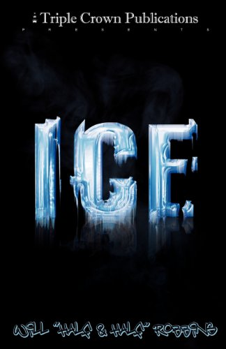 9780982099681: Ice (Triple Crown Publications Presents)