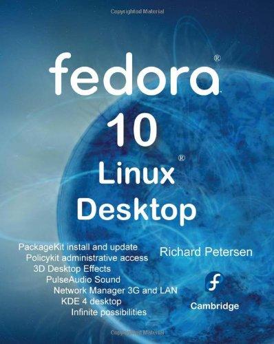 9780982099827: Fedora 10 Linux Desktop