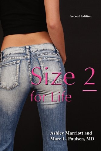 9780982104774: Size 2 for Life: The Rational, Frame-adjusted Approach to Weight Loss for Women