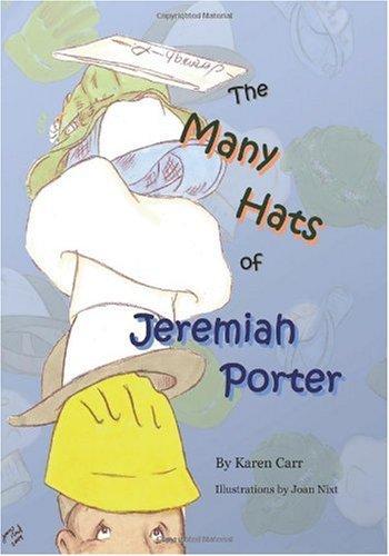 The Many Hats of Jeremiah Porter: Carr, Karen