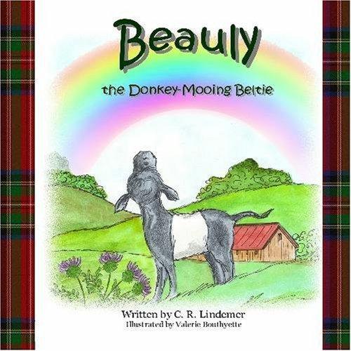 9780982105825: Beauly The Donkey-Mooing Beltie