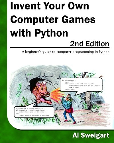 9780982106013: Invent Your Own Computer Games with Python, 2nd Edition
