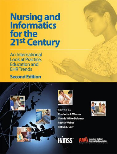 9780982107041: Nursing and Informatics for the 21st Century: An International Look at Practice, Education and EHR Trends