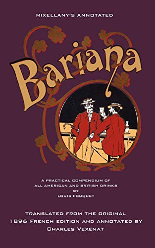Mixellanys Annotated Bariana: A Practical Compendium of: Fouquet, Louis
