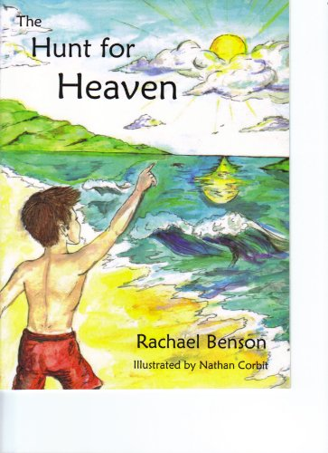9780982107959: The Hunt for Heaven