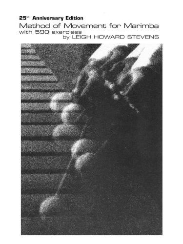 Method of Movement for Marimba: Leigh Howard Stevens