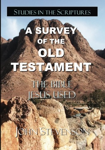 9780982113097: A Survey Of The Old Testament: The Bible Jesus Used