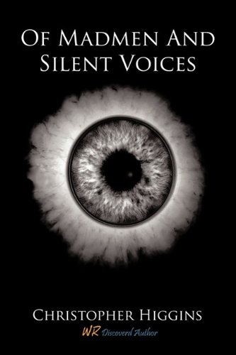 9780982113196: Of Madmen And Silent Voices