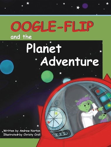 Oogle-Flip and the Planet Adventure: Andrew Norton