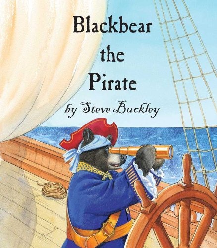 Blackbear the Pirate: Steve Buckley