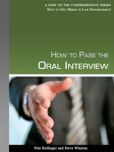 How to Pass the Oral Interview: Pete Bollinger