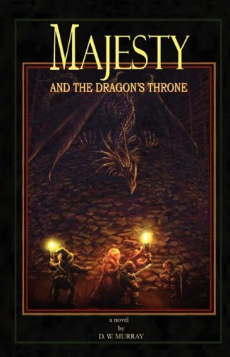 Majesty and the Dragon's Throne: D. W. Murray