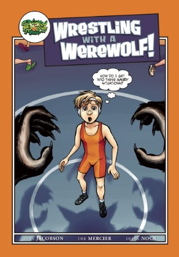 Wrestling with a Werewolf (Spooky Sports): Ryan Jacobson, Deb Mercier