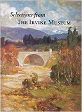9780982120125: Selections from The Irvine Museum