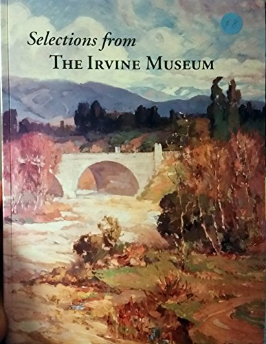 9780982120132: Selections from the Irvine Museum, Second Edition
