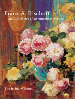 Franz A. Bischoff : The Live & Art of an American Master: Jean Stern