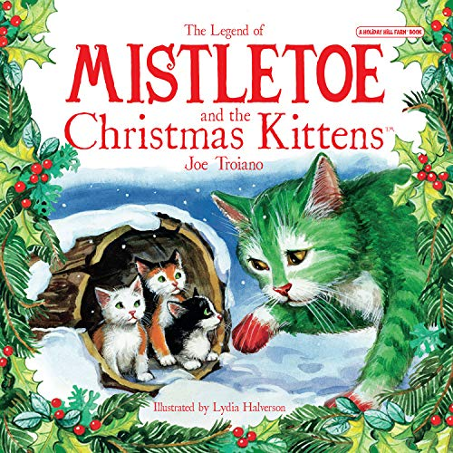 9780982120316: The Legend of Mistletoe and the Christmas Kittens