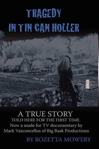 9780982122341: Tragedy in Tin Can Holler