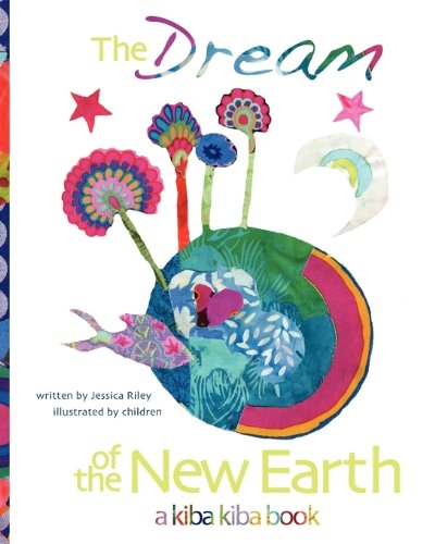 9780982126226: The Dream of the New Earth