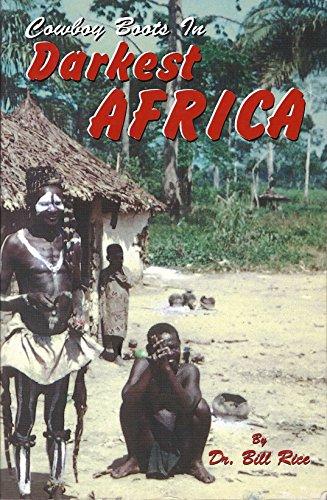 9780982126387: Cowboy Boots in Darkest Africa