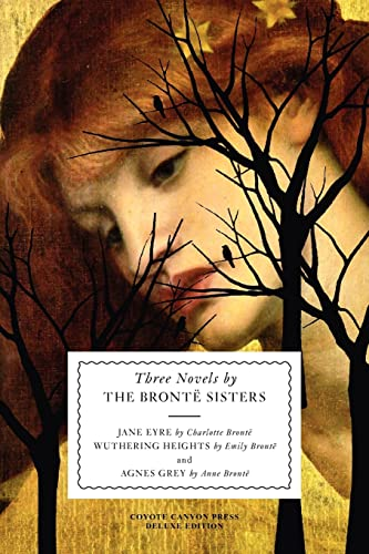Three Novels by the Bronte Sisters: Emily Bronte