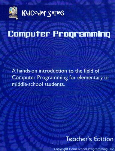 9780982130537: Computer Programming (KidCoder Series) Teacher's Edition