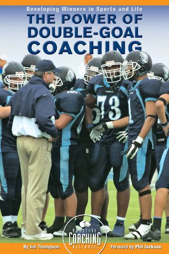 The Power of Double-Goal Coaching: Developing Winners: Jim Thompson