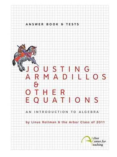 9780982136324: Jousting Armadillos & Other Equations: Answer Book & Tests