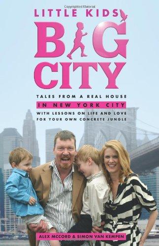 Little Kids, Big City: Tales from a: McCord, Alex, van