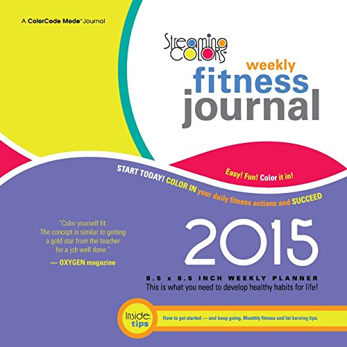 9780982140680: Streaming Colors Fitness Journal 2015 Weekly Planner