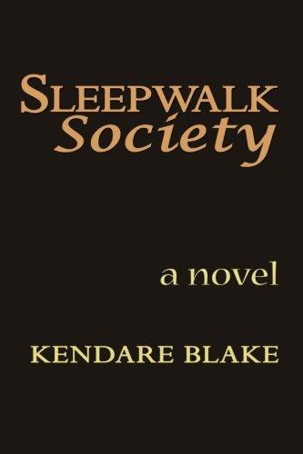 Sleep Walk Society - Blake, Kendare