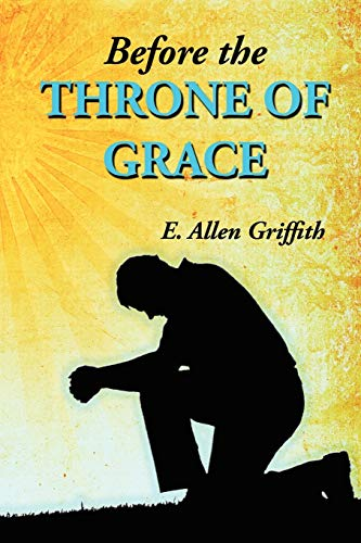9780982140826: Before the Throne of Grace