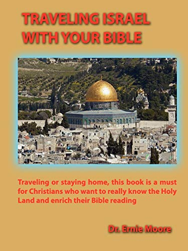 9780982140833: Traveling Israel With Your Bible