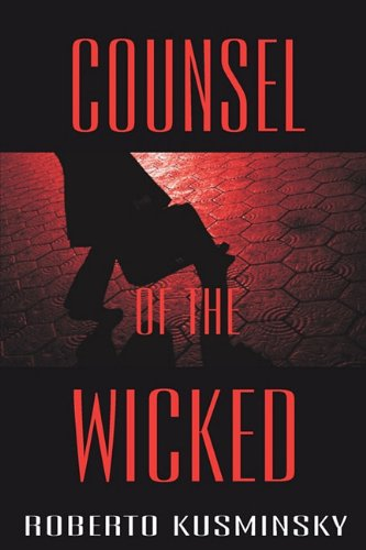 9780982144343: Counsel of the Wicked