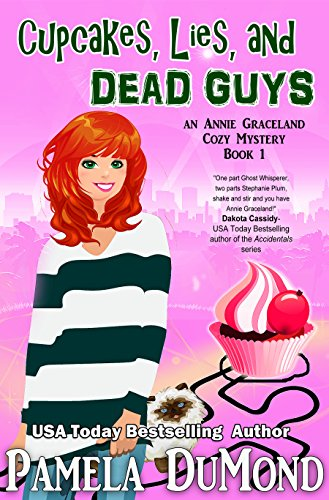 9780982144374: Cupcakes, Lies, and Dead Guys
