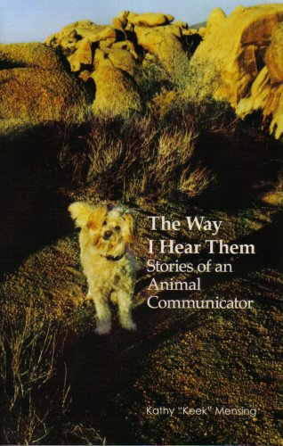 9780982147801: The Way I Hear Them: Stories of an Animal Communicator