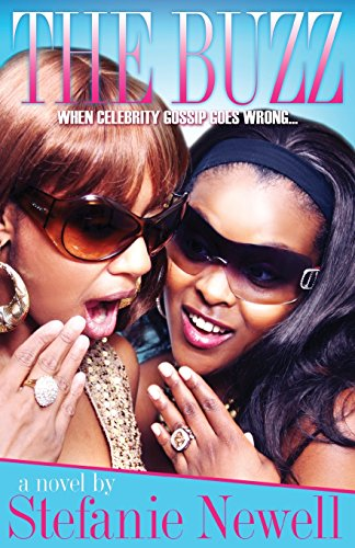 9780982148402: The Buzz - When Celebrity Gossip Goes Wrong: A Hip Hop Urban Love Story