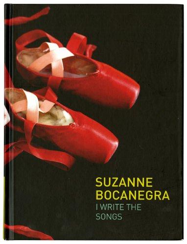 Suzanne Bocanegra: I Write the Songs (Opener 21): Ian Berry