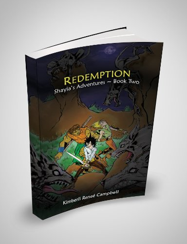 REDEMPTION - Shayia's Adventures ~ Book Two (Shayia's Adventures): Kimberli renee` Campbell
