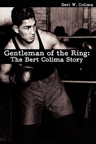 9780982149652: Gentleman of the Ring: The Bert Colima Story