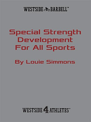 Special Strengths for All Sports: Louie Simmons
