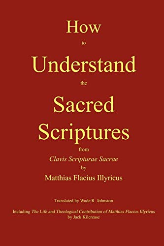 9780982158623: How to Understand the Sacred Scriptures