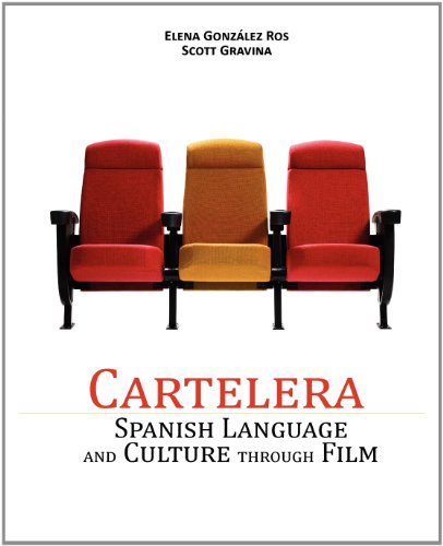 9780982159552: Cartelera: Spanish Language and Culture through Film (Spanish Edition)