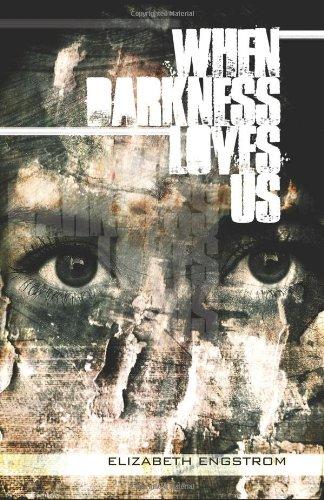 9780982159668: When Darkness Loves Us