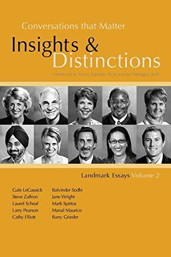 Conversations That Matter: Insights and Distinctions-Landmark Essays: Dimaggio, M. D.