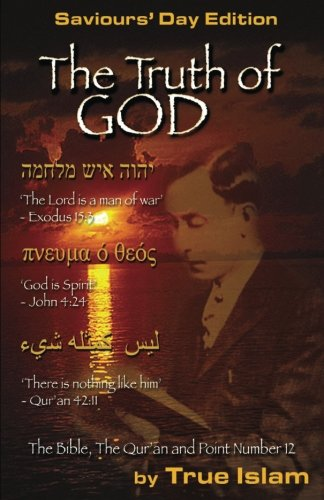9780982161883: The Truth of God: The Bible, The Quran and the Secret of the Black God