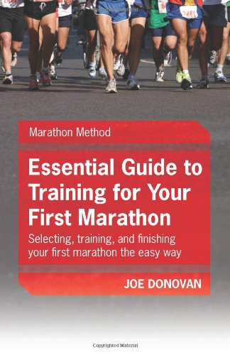 9780982162606: Essential Guide To Training For Your First Marathon