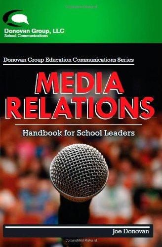 Media Relations: Handbook For School Leaders: Joe Donovan