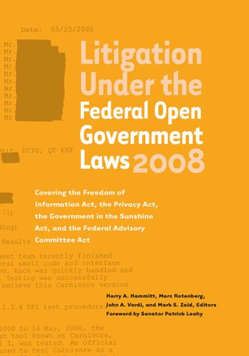 9780982163405: Litigation Under the Federal Open Government Laws 2008